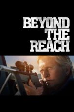 Nonton Film Beyond the Reach (2014) Terbaru