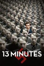 Nonton Film 13 Minutes (2015) Terbaru