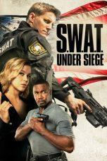 Nonton Film S.W.A.T. Under Siege (2017) Terbaru