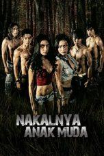 Nonton Film Nakalnya Anak Muda (2010) Terbaru