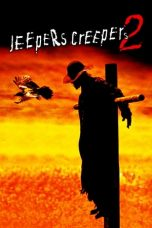 Nonton Film Jeepers Creepers 2 (2003) Terbaru