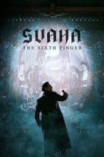 Nonton Film Svaha: The Sixth Finger (2019) Terbaru