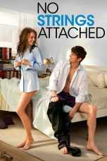 Nonton Film No Strings Attached (2011) Terbaru