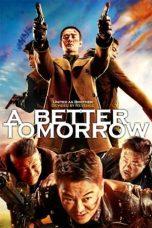 Nonton Film A Better Tomorrow (2018) Terbaru