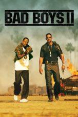 Nonton Film Bad Boys II (2003) Terbaru