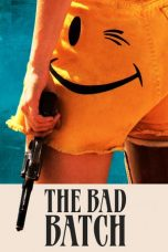 Nonton Film The Bad Batch (2017) Terbaru