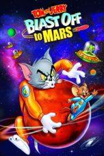 Nonton Film Tom and Jerry Blast Off to Mars! (2005) Terbaru