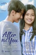 Nonton Film After Met You (2019) Terbaru