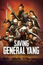 Nonton Film Saving General Yang (2013) Terbaru