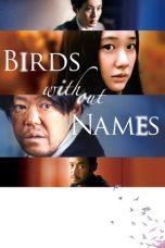 Nonton Film Birds Without Names (2017) Terbaru