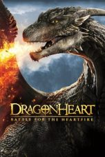 Nonton Film Dragonheart: Battle for the Heartfire (2017) Terbaru