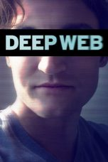 Nonton Film Deep Web (2015) Terbaru