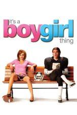 Nonton Film It's a Boy Girl Thing (2006) Terbaru