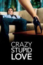 Nonton Film Crazy, Stupid, Love (2011) Terbaru