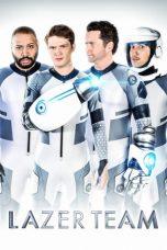 Nonton Film Lazer Team (2015) Terbaru