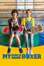 Nonton Film My Punch-Drunk Boxer (2019) Terbaru