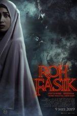 Nonton Film Roh Fasik (2019) Terbaru