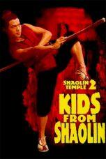 Nonton Film Shaolin Temple 2: Kids from Shaolin (1984) Terbaru