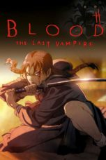 Nonton Film Blood: The Last Vampire (2000) Terbaru