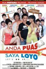 Nonton Film Anda Puas Saya Loyo (2008) Terbaru