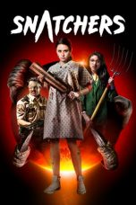 Nonton Film Snatchers (2019) Terbaru