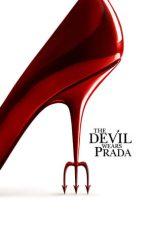 Nonton Film The Devil Wears Prada (2006) Terbaru