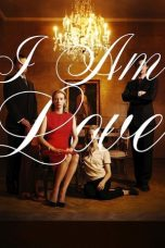 Nonton Film I Am Love (2009) Terbaru