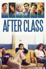 Nonton Film After Class (2019) Terbaru