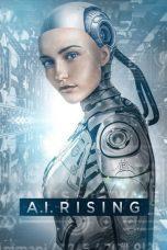 Nonton Film A.I. Rising (2018) Terbaru
