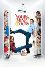 Nonton Film Yours, Mine & Ours (2005) Terbaru
