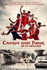 Nonton Film Cahaya dari Timur: Beta Maluku (2014) Terbaru