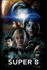 Nonton Film Super 8 (2011) Terbaru