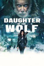 Nonton Film Daughter of the Wolf (2019) Terbaru