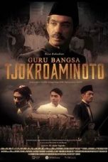 Nonton Film Guru Bangsa Tjokroaminoto (2015) Terbaru
