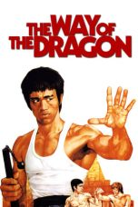 Nonton Film The Way of the Dragon (1972) Terbaru
