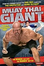 Nonton Film Muay Thai Giant (2008) Terbaru