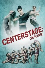 Nonton Film Center Stage: On Pointe (2016) Terbaru