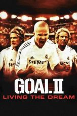 Nonton Film Goal! II: Living the Dream (2007) Terbaru
