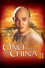 Nonton Film Once Upon a Time in China III (1993) Terbaru