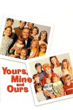 Nonton Film Yours, Mine and Ours (1968) Terbaru