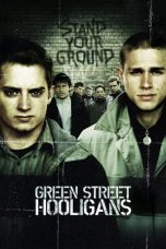 Nonton Film Green Street Hooligans (2005) Terbaru