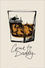 Nonton Film Come to Daddy (2019) Terbaru
