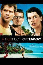 Nonton Film A Perfect Getaway (2009) Terbaru