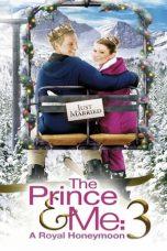 Nonton Film The Prince & Me 3: A Royal Honeymoon (2008) Terbaru