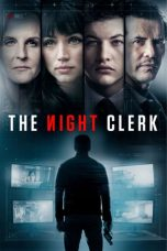 Nonton Film The Night Clerk (2020) Terbaru