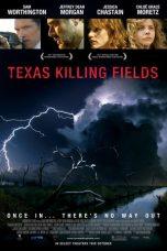 Nonton Film Texas Killing Fields (2011) Terbaru