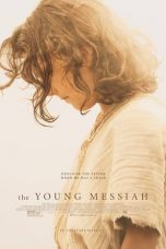 Nonton Film The Young Messiah (2016) Terbaru