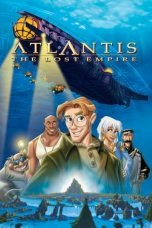 Nonton Film Atlantis: The Lost Empire (2001) Terbaru