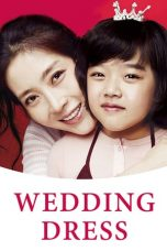 Nonton Film Wedding Dress (2010) Terbaru