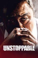 Nonton Film Unstoppable (2018) Terbaru